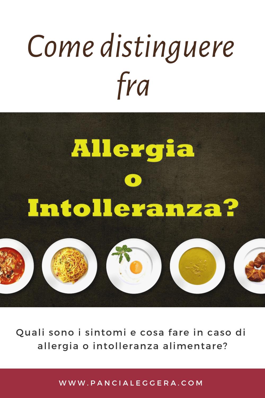 InfoPills: Intolleranza alimentare o allergia?