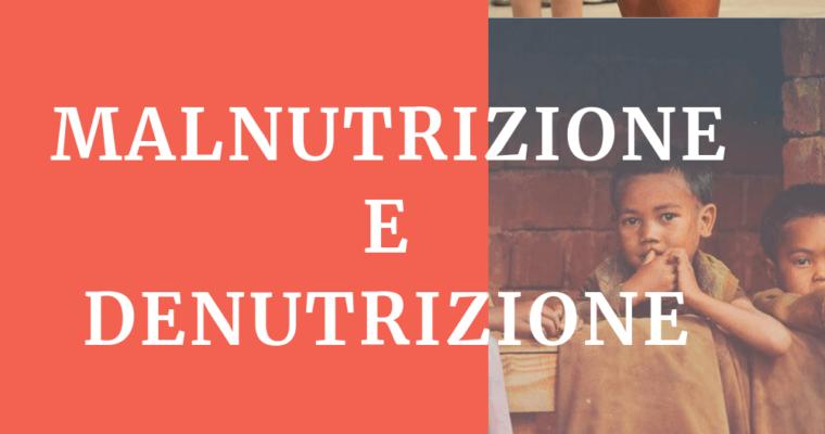 InfoPills: Malnutrizione e Denutrizione – differenze e sintomi