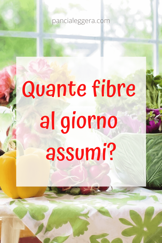 InfoPills: Le fibre alimentari – cosa sono e che benefici hanno?