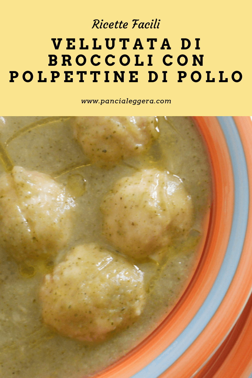 Vellutata di broccoli con polpettine di pollo – ricetta light
