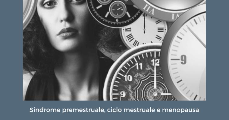 Via i disturbi mestruali ed i sintomi della menopausa con i rimedi naturali!