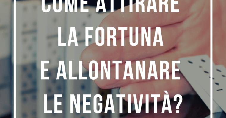 Come smettere di attirare problemi e allontanare le negatività e la sfortuna
