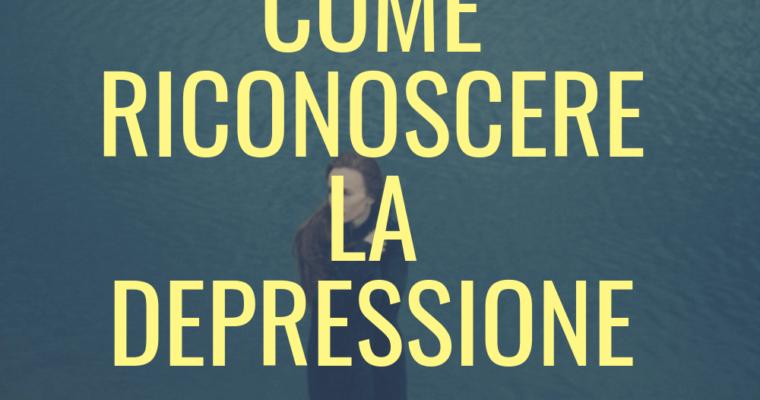 Come riconoscere la depressione? Sintomi comuni e cosa fare