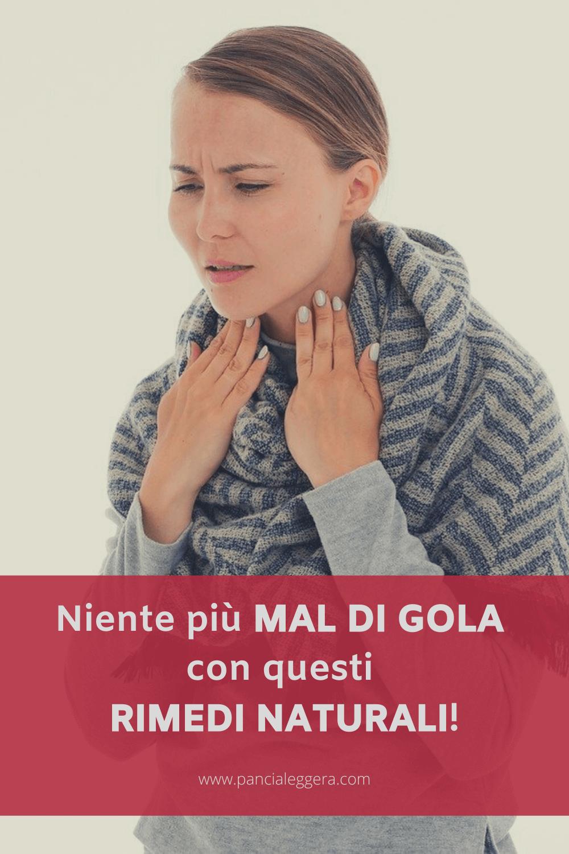 Mal di gola: sintomi, cause e migliori rimedi naturali