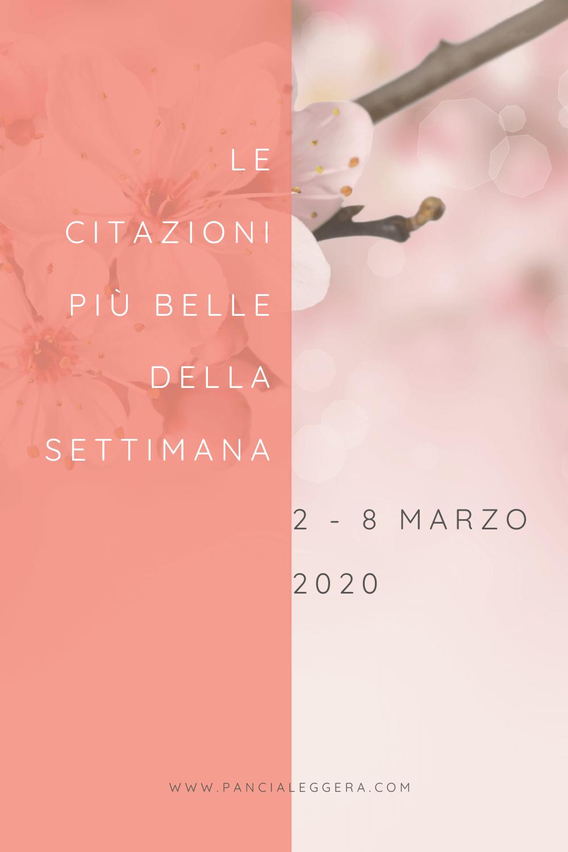 le-citazioni-più-belle-della-settimana-2-8-marzo-2020