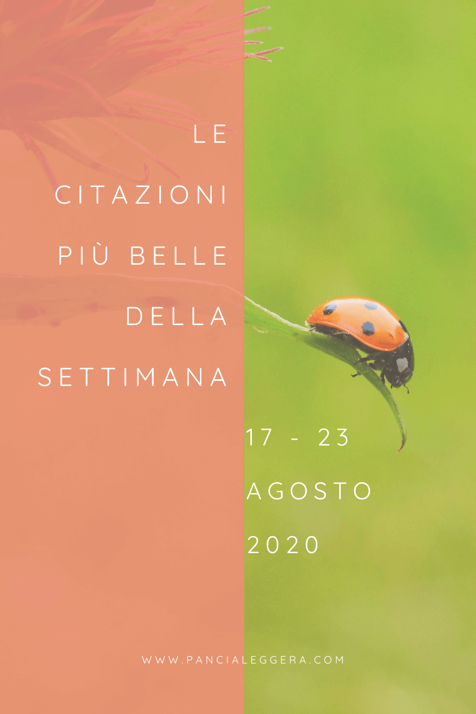 le-citazioni-più-belle-della-settimana-17-23-agosto-2020