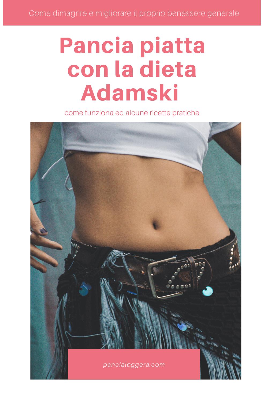 Pancia piatta con la dieta Adamski: come funziona ed alcune ricette