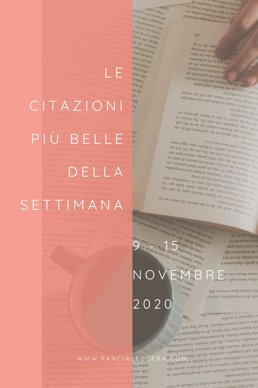 Frasi, aforismi e citazioni più belle della settimana 9 – 15 novembre 2020